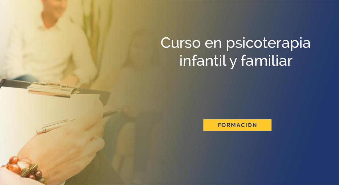 curso psicoterapia infantil y familiar en Barcelona