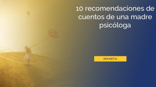 recomendaciones-cuentos-madre-psicologa