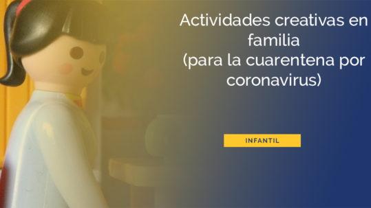 actividades-creativas-para-ninos-y-ninas-para-hacer-durante-la-cuarentena-por-coronavirus
