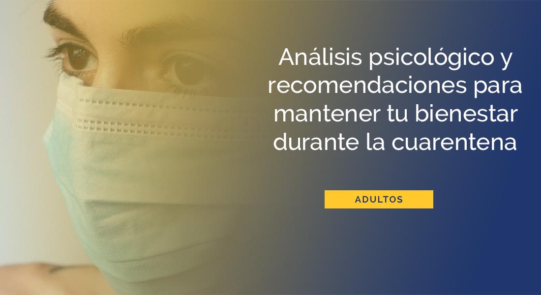 analisis-psicologico-recomendaciones-durante-cuarentena-covid-19