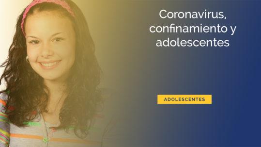 CORONAVIRUS-CONFINAMIENTO-ADOLESCENTES